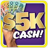 Win $5K Cash